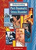 Understanding Post-Traumatic Stress Disorder, Marvin Rosen, 0791069516