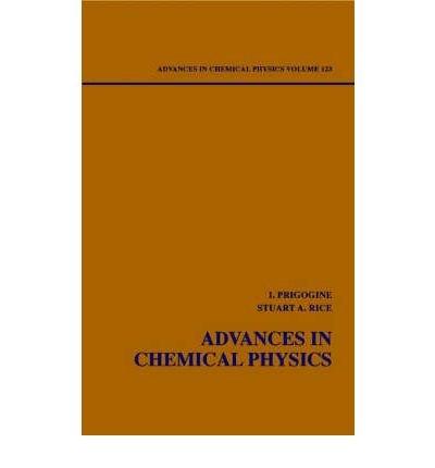 Read Online [(Advances in Chemical Physics: v. 123)] [Author: Ilya Prigogine] published on (July, 2002) PDF