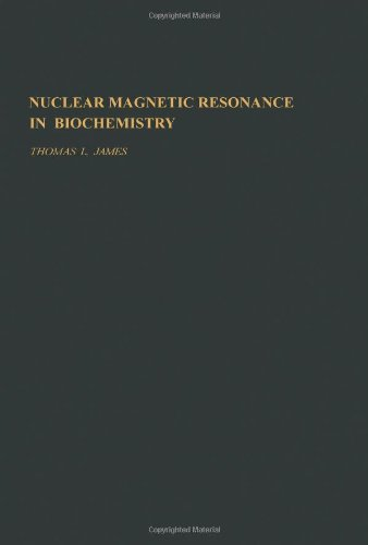 Nuclear Magnetic Resonance in Biochemistry: Principles and Applications