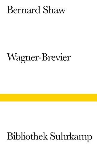 Ein Wagner-Brevier: Kommentar zum »Ring des Nibelungen« (Bibliothek Suhrkamp)