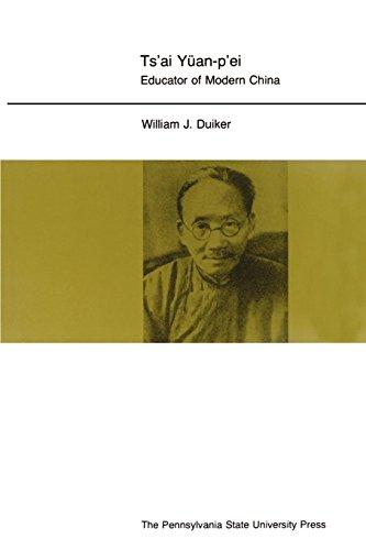 Ts'ai Yuan-p'ei: Educator of Modern China