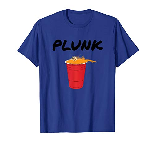 Plunk Beer Die T-Shirt - College Drinking Game Tee