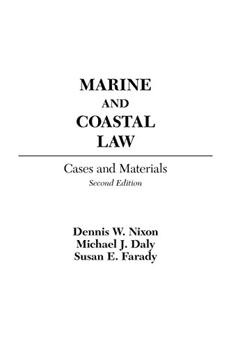 Marine and Coastal Law: Cases and Materials, 2nd Edition