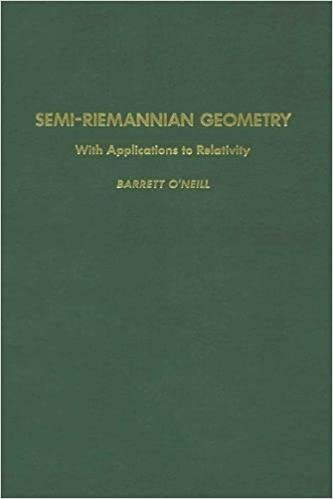 Semi-Riemannian Geometry With Applications to Relativity
