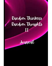 """RANDOM THINKERS RANDOM THOUGHTS II JOURNAL: The """"Over Thinking Over-Thinker's"""" notebook, original random quotes for inspiration. Fun for friends, family, co-workers. Under $10! In Blue or Magenta"""