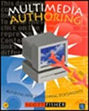 Multimedia Authoring : Building and Developing Documents, Fisher, Scott, 0122575601