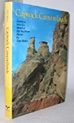 Caprock Canyonlands: Journeys into the Heart of the Southern Plains (M K Brown Range Life Series)