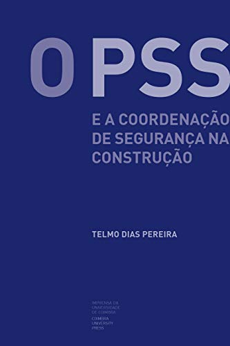 Nome do livro:O PSS e a Coordenação de Segurança na Construção
