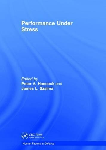 Performance Under Stress (Human Factors in Defence) (Performance Technologies Jobs)