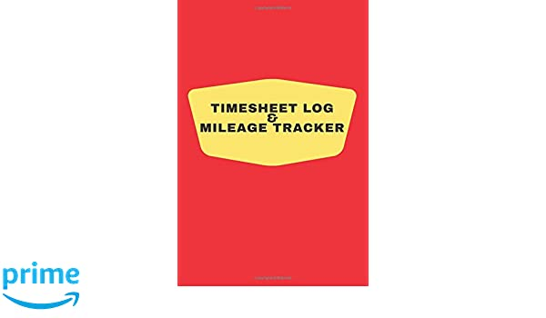 timesheet log mileage tracker red cover log your shift hours
