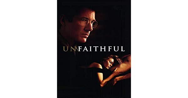 UNFAITHFUL 2002 GRATUIT TÉLÉCHARGER FILM
