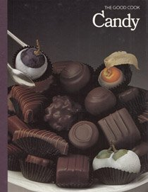 Candy (The Good Cook Techniques & Recipes Series)