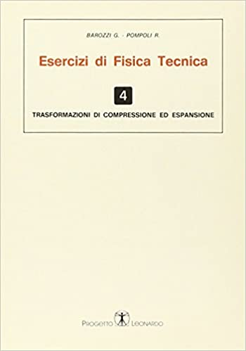 Descargar It Español Torrent Esercizi Di Fisica Tecnica. Trasformazioni Di Compressione Ed Espansione Epub Libres Gratis