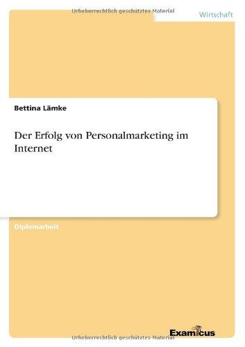 Read Online Der Erfolg von Personalmarketing im Internet (German Edition) ebook