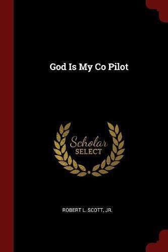 God Is My Co Pilot