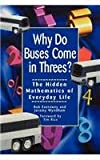 Why Do Buses Come in Threes, Rob Eastaway, 1620456222