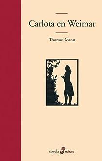 Carlota en Weimar par Mann