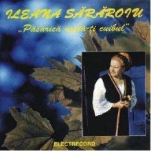 Ileana Sararoiu - Pasarica muta-ti cuibul - Zortam Music