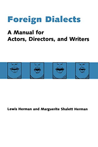 Foreign Dialects: A Manual for Actors, Directors, and Writers