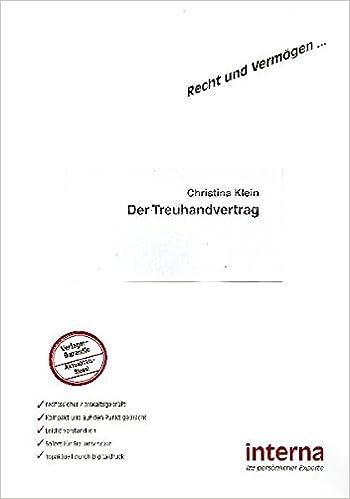 der treuhandvertrag amazoncouk christina klein 9783937887753 books - Treuhandvertrag Muster