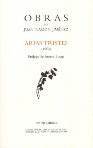 Arias Tristes 1903 Obras Juan Ramon Jimenez Jiménez Juan Ramón 9788475220680 Books Amazon Ca