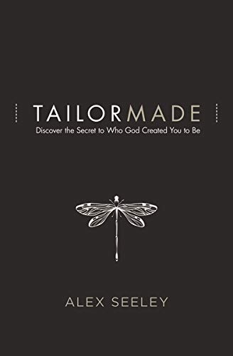 Tailor Made: Discover the Secret to Who God Created