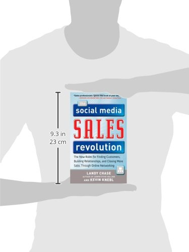 The social media sales revolution the new rules for finding the social media sales revolution the new rules for finding customers building relationships and closing more sales through online networking landy fandeluxe Image collections