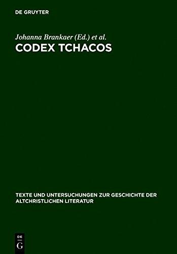 Codex Tchacos: Texte und Analysen (Texte Und Untersuchungen Zur Geschichte Der Altchristlichen Literatur) (German Edition)