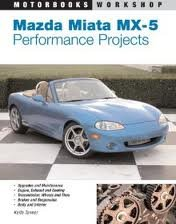 Mazda Miata MX- 5 Performance Projects 1st (first) edition Text Only pdf