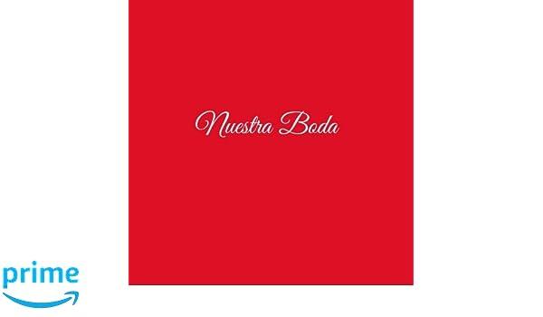 Libro De Visitas Nuestra Boda para bodas decoracion accesorios ideas regalos matrimonio eventos firmas fiesta hogar invitados boda 21 x 21 cm Cubierta Rojo ...
