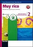 Muy rico. Libro del alumno-Cuaderno de ejercicios. Per la Scuola media. Con CD Audio. Con espansione online: 2