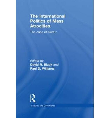 [(The International Politics of Mass Atrocities )] [Author: David R. Black] [Feb-2010] pdf