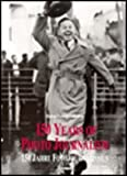 150 Years of Photo Journalism, Amanda Hopkinson, 3895081000