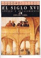 Descargar Libro El Siglo Xvi: Gótico Y Renacimiento Fernando Marías