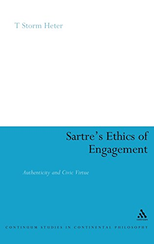 Sartre's Ethics of Engagement (Continuum Studies in Continental Philosophy)