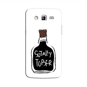 Cover It Up - Sotally Tober Galaxy Grand Prime Hard Case