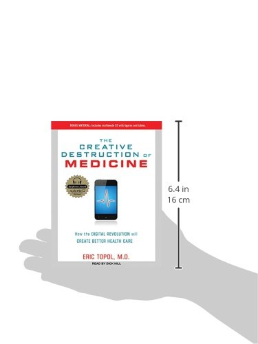 The Creative Destruction of Medicine: How the Digital Revolution Will Create Better Health Care by Tantor Audio