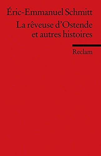 La rêveuse d'Ostende et autres histoires: (Fremdsprachentexte) (Reclams Universal-Bibliothek)