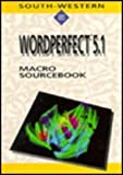 WordPerfect 5.1 Macro Sourcebook, William Hubbard, 0538629274
