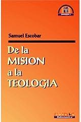 De la misión a la teología (Spanish Edition) Paperback