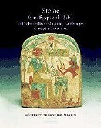Stelae from Egypt and Nubia in the Fitzwilliam Museum, Cambridge, c.3000 BC-AD 1150 (Fitzwilliam Museum Publications)