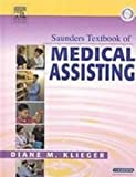 Saunders Textbook of Medical Assisting - Text, Workbook and Intravenous Therapy Package, Klieger, Diane M. and Fulcher, Eugenia M., 141603241X