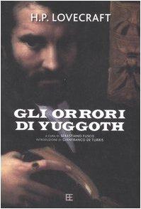 Gli orrori di Yuggoth scarica - Howard P  Lovecraft pdf