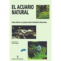 El acuario natural / The natural aquarium (Spanish Edition)