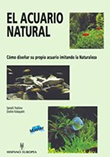 El acuario natural / The natural aquarium (Spanish Edition)