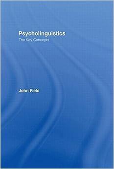 Psycholinguistics: The Key Concepts (Routledge Key Guides)