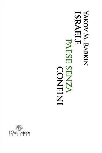 Amazon.it: Israele paese senza confini - Rabkin, Yakov M. - Libri