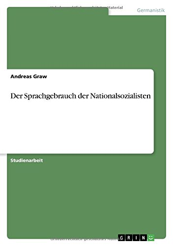 Der Sprachgebrauch der Nationalsozialisten
