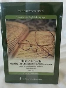 Classic Novels: Meeting the Challenge of Great Literature by The Teaching Company