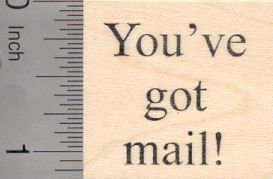 You've Got Mail Rubber Stamp, Text Stamp
